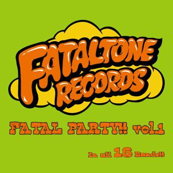 FATAL PARTY vol.1